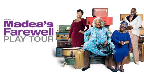 Tyler Perry's Madea's Farewell Play Tour   DPAC Official Site