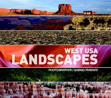 West USA Landscapes by Sabino Parente: Arts & Photography