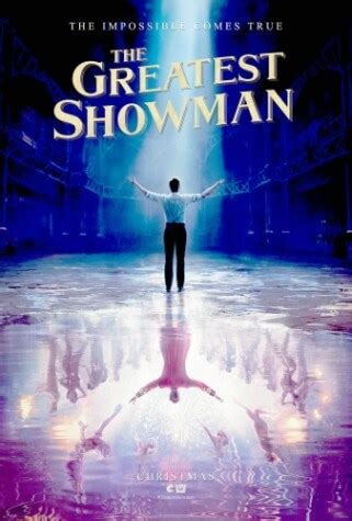"""MOVIE """"The Greatest Showman"""" biographical Musical in"""